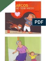 Marcos Ya No Tiene Miedo - Libro Infantil