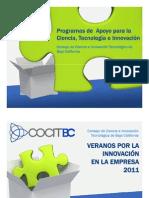 Programas de Apoyo para la Ciencia Tecnología e Innovación_EFFECTUS 2011