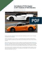 2011 Lamborghini Gallardo LP 570-4 Spyder Performante and 2011 Gallardo LP 550-2 Bicolore