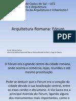 Arquitetura Romana - Os Fóruns Romanos