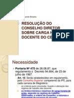 Apresentacao Resolucao Do Conselho Diretor Sobre Carga Horaria Docente[1]