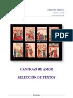 SELECCIÓN DE TEXTOS. CANTIGAS DE AMOR.
