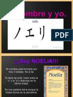 Mi Nombre y Yo Noelia