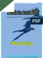 A Lenda das Araras Azuis