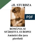 Mihail Sturdza - Romania si sfarsitul Europei, Amintiri din ţara pierdută. Romania anilor 1917-1947