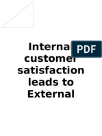 Internal Customer Satisfaction Leads to External Customers Satisfaction