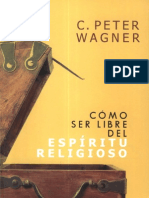 C. Peter Wagner Cómo ser libre del Espíritu Religioso x eltropical