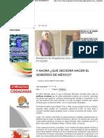 04-05-11 Y AHORA ¿QUÉ DECIDIRÁ HACER EL GOBIERNO DE MÉXICO_