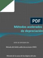Métodos acelerados DE DEPRECIACION