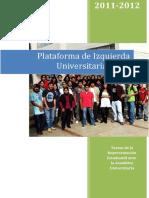 Plataforma de Izquierda Universitaria REA 2011-2012