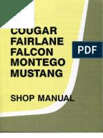 1968 Cougar, Fairlane, Falcon, Montego & Mustang Shop Manual