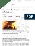 Os prós e os contras dos diferentes tipos de geração de energia para o Brasil - O Globo