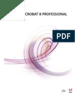 Adobe Acrobat 8 Professional - Complete Help