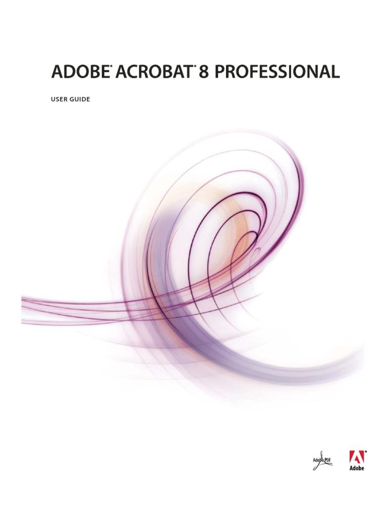 adobe acrobat 8 professional complete help portable document rh scribd com adobe acrobat user guide adobe acrobat user guide