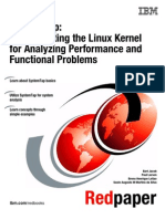 SystemTap - Instrumenting the Linux Kernel for Analyzing Performance and Functional Problems (IBM, April 2009)