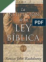 La Institucion de la Ley Biblica, Tomo 1