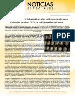 Al estudio la Calidad Informativa en las noticias educativas Colombia.