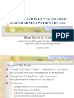 An Evaluation of Taling Dam in Gold Mining Within the Eia