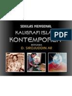 Sekilas Mengenal Kaligrafi Islam Kontemporer Bersama D. Sirojuddin AR, M.Ag