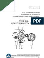 Overhaul Komponen Servis Sistem Rem