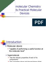 Supra Molecular Chemistry Towards Practical Molecular Devices