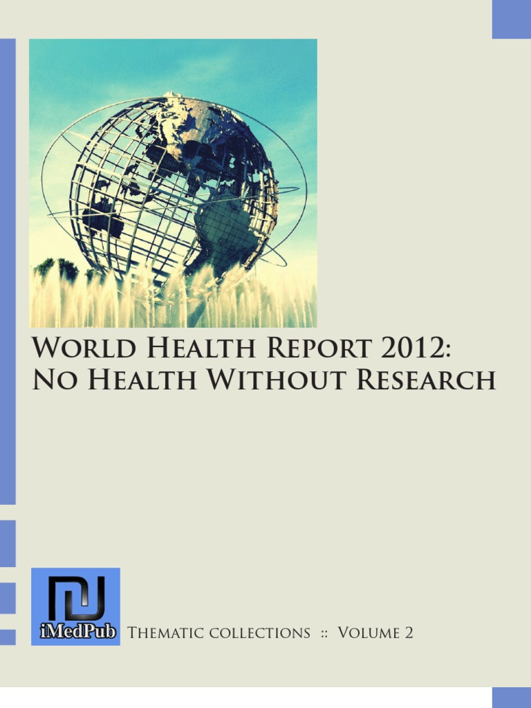 world health report 2012 no health without a research clinical