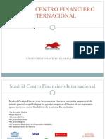 MADRID Centro Financiero Global Líder