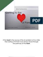 GCF Biblical Parenitng Seminar - Getting to the Heart of Parenting