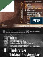 Orhon Yazıtlarının Bulunuşundan 120 Yıl Sonra Türklük Bilimi ve 21. Yüzyıl konulu 3. Uluslararası Türkiyat Araştırmaları Sempozyumu Bildiriler Kitabı 1. Cilt