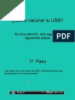 Cómo vacunar tu USB