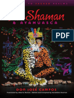 THE SHAMAN & AYAHUASCA