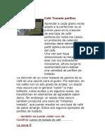 Café Tostado perfiles