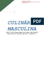 Culinaria Masculina...by...Eas...WwW.therebels.de....Muito Mais Do Que Um f Rum...Uma FAM LIA