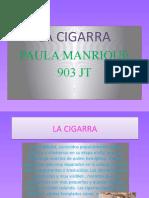 La Cigarra,