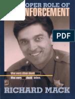 The Proper Role of Law Enforcement