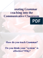 Incorporating Grammar Teaching Into the Communicative Classroom 1