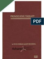 Frank Farrelly & Jeff Brandsma - Provocative Therapy