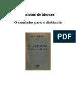 Moraes, Vinicius de (O caminho para a distância) [Livro]