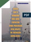 Dinheiros Publicos, ECA e Ambiente