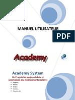 Academy System Manuel
