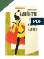 Fantomette et la maison hantée Georges Chaulet