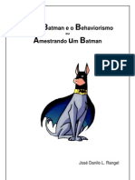 Bruce, Batman e o Behaviorismo