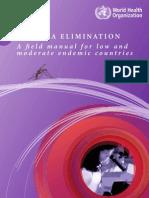 WHO Malaria Elimination - A Field Manual