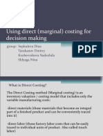 Using Direct Marginal (Costing) for Decision Making