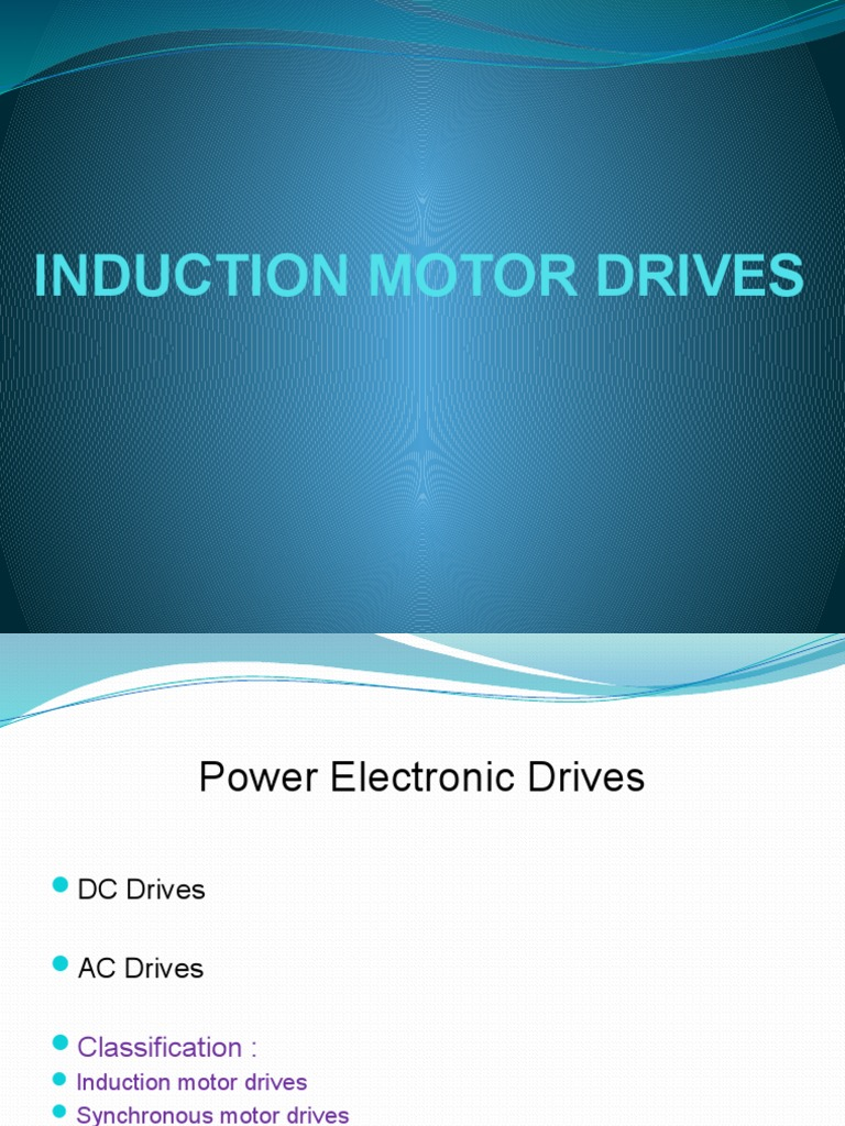 Induction Motor Drives | Power Inverter | Electric Motor