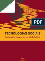 Tecnologias Sociais - Caminhos para a sustentabilidade