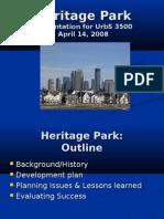 Heritage Park Presentation 2008