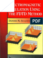 6632554 Electromagnetic Simulation Using the FDTD Method by Dennis Sullivan