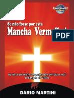 Se Não Fosse Por Esta Mancha Vermelha - Dario Martini