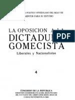 Tomo 4. La oposición a la dictadura gomecista. Liberales y Nacionalistas